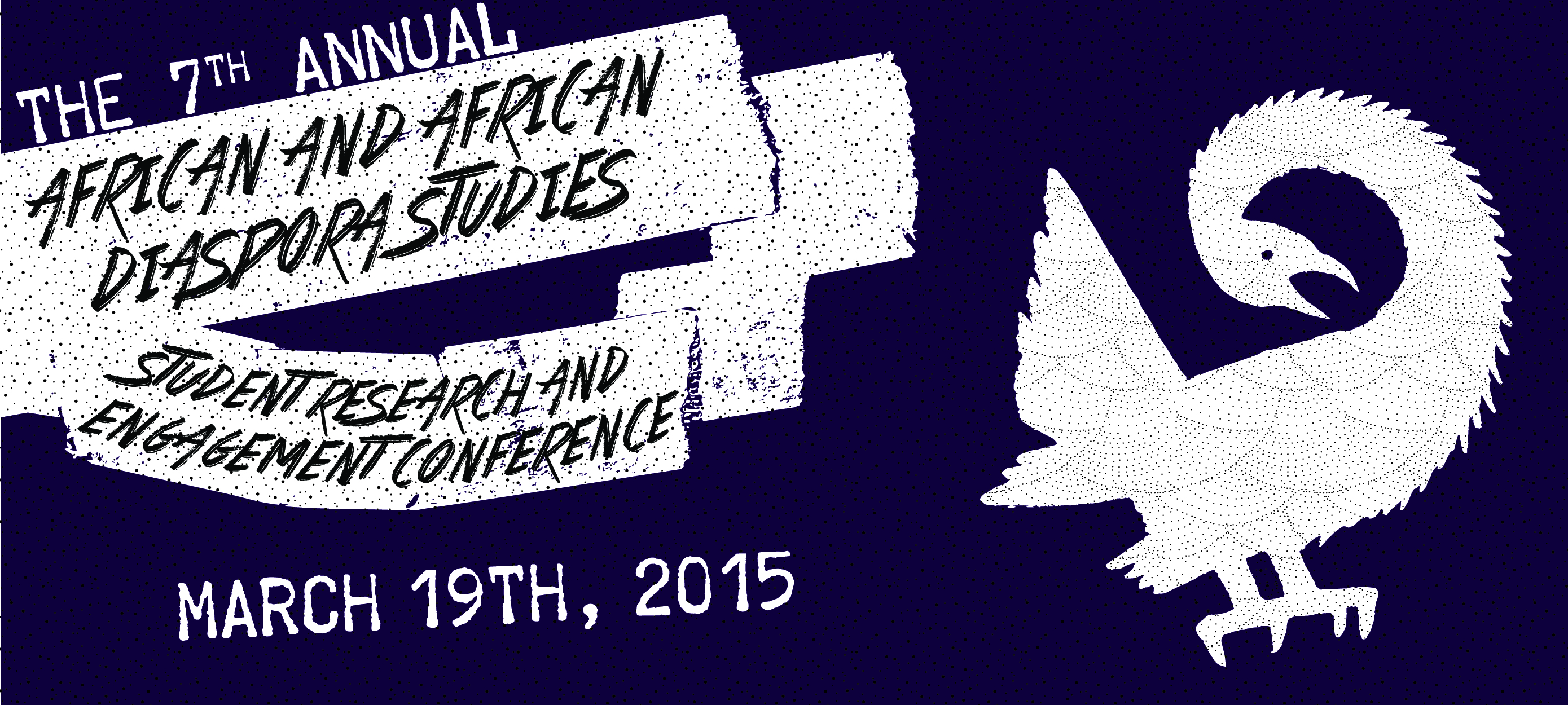 7th Annual African and African Diaspora Studies Student Research and Engagement Conference