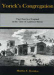 Yorick's Congregation: The Church of England in the Time of Laurence Sterne by Martha F. Bowden