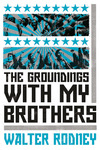 The Groundings with My Brothers, 50th Anniversary Edition