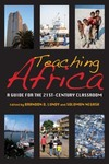 Teaching Africa: A Guide for the 21st-Century Classroom by Brandon D. Lundy and Solomon Negash
