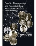 Conflict Management and Peacebuilding: Pillars of a New American Grand Strategy