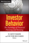 Traditional and Behavioral Finance by H Kent Baker, Victor Ricciardi, and Lucy F. Ackert