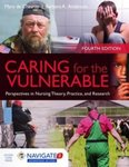 Caring For The Vulnerable: Perspectives in Nursing Theory, Practice and Research by Mary de Chesnay and Barbara A. Anderson