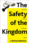 The Safety of the Kingdom: Government Responses to Subversive Threats