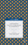 Contingent Faculty Publishing in Community: Case Studies for Successful Collaborations by Letizia Guglielmo and Lynée Lewis Gaillet