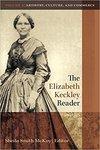 The Elizabeth Keckley Reader: Volume 2