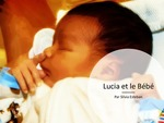 Level 4: Lucia et le Bebe / Lucia and the Baby by Silvia Esteban
