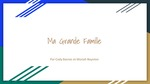 Level 1: Ma Grande Famille / My Big Family by Cody Barnes and Moriah Boynton