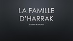 Level 1:  La Famille d'Harrak / The Family of Harrak