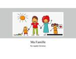 Level 1: Ma Famille / My Family by Jaydah Christian