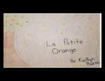 Level 2: La Petite Orange / The Little Orange