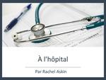 Level 2: A L'hopital / To The Hospital