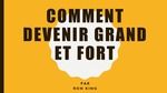 Level 2: Comment Devenir Grand et Fort / How to Become Big and Strong