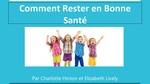 Level 2: Comment Rester en Bonne Santé / How To Stay Healthy