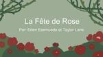 Level 2: La Fête de Rose / The Rose Festival