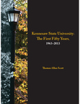 Kennesaw State University: The First Fifty Years, 1963-2013 by Thomas A. Scott