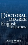 The Doctoral Degree in English Education by Allen Carey-Webb