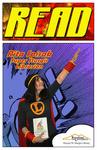 READ Poster - Rita Spisak, Super Sturgis Librarian