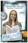 READ Poster - Jennifer Young, Systems Librarian by Amy Thompson