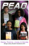READ Poster - Corey, Yvonne, Josee, & Alonda, Sturgis Library Student Assistants 2014 by Amy Thompson