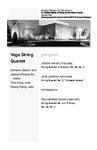Vega String Quartet by Domenic Salerni, Jessica Shuang Wu, Yinzi Kong, and Guang Wang