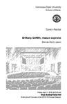Senior Recital: Brittany Griffith, mezzo-soprano