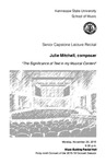 Senior Capstone Lecture Recital: Julie Mitchell, composer
