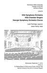 KSU Symphony Orchestra, KSU Chamber Singers, and Georgia Symphony Orchestra Chorus.