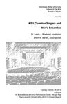 KSU Chamber Singers and Men's Ensemble