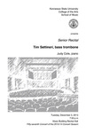 Senior Recital: Tim Settineri, bass trombone