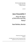 Jazz Ensemble I Plays the Music of Television and Film, Reely?