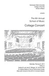 The 8th Annual School of Music Collage Concert