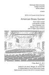 2013-14 Guest Artist Series: American Brass Quintet by Kevin Cobb, Louis Hanzlik, David Wakefield, Michael Powell, and John D. Rojak