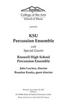 KSU Percussion Ensemble with Special Guests, Roswell High School Percussion Ensemble