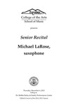 Senior Recital: Michael LaRose, saxophone