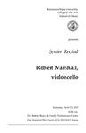 Senior Recital: Robert Marshall, violoncello