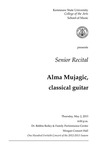 Senior Recital: Alma Mujagic, classical guitar