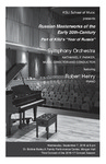 "Symphony Orchestra featuring Robert Henry, piano presenting Russian Masterworks of the Early 20th-Century, Part of KSU's ""Year of Russia"""