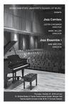 Jazz Combos and Jazz Ensemble I