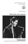 Senior Recial: Michael Opitz, tenor saxophone