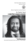 Senior Capstone Lecture Recital: J. Jakari Rush, composer and pianist