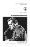Senior Recital: Brandon Radaker, saxophone