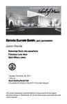 Junior Recital: Dennis Durrett-Smith, jazz percussion