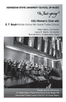 """""""In Just-spring,"""" featuring KSU Women's Choir with E. T. Booth Middle School 8th Grade Treble Chorus by Brenda Brent"""