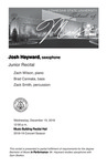 Junior Recital: Josh Hayward, saxophone by Josh Hayward, Zach Wilson, Brad Cannata, and Zack Smith