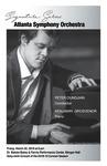 Atlanta Symphony Orchestra; Peter Oundjian, Conductor and Benjamin Grosvenor, Piano