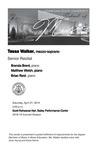 Senior Recital: Tessa Walker, mezzo-soprano by Tessa Walker, Brenda Brent, Matthew Welsh, and Brian Reid