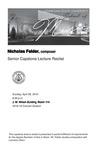 Senior Capstone Lecture Recital: Nicholas Felder, composer by Nicholas Felder