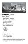 Senior Recital: Zach Wilson, jazz piano by Zach Wilson, Josh Hayward, Grady Housworth, Christian Moore, Brad Cannata, Carlos Diaz, and Justin Chesarek