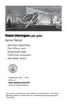 Senior Recital: Robert Herrington, jazz guitar by Robert Herrington, Ken Pack, Zach Wilson, Asuria Austin, Carlos Diaz, and Zach Smith